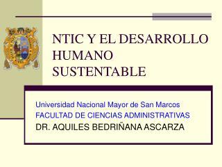 NTIC Y EL DESARROLLO HUMANO SUSTENTABLE