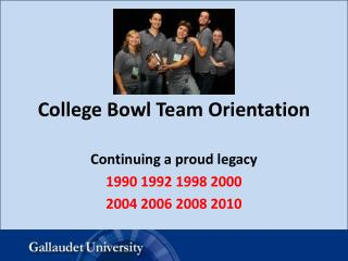 College Bowl Team Orientation