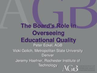 The Board's Role in Overseeing  Educational Quality