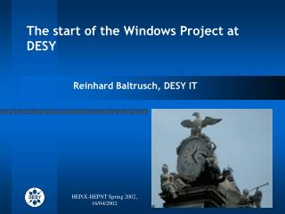 The start of the Windows Project at DESY