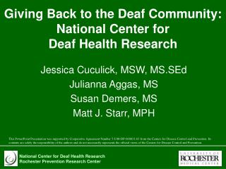Giving Back to the Deaf Community: National Center for  Deaf Health Research
