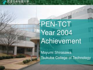 PEN-TCT Year 2004 Achievement