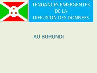 AU BURUNDI
