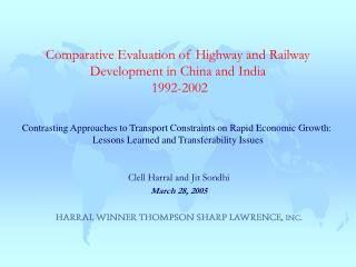 Comparative Evaluation of Highway and Railway Development in China and India  1992-2002