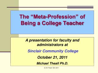 """The """"Meta-Profession"""" of  Being a College Teacher"""