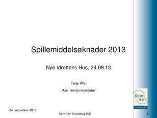 Spillemiddelsøknader 2013