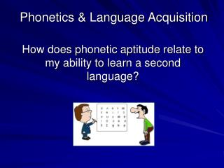 Phonetics & Language Acquisition