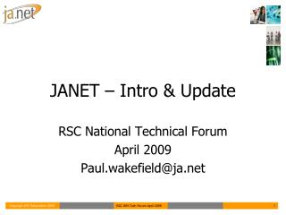 JANET – Intro & Update