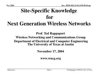 Site-Specific Knowledge  for  Next Generation Wireless Networks