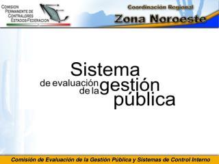 Comisión de Evaluación de la Gestión Pública y Sistemas de Control Interno