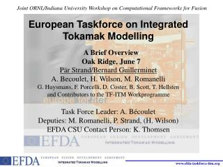 European Taskforce on Integrated Tokamak Modelling