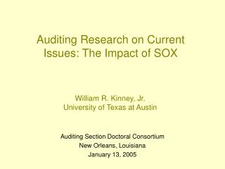 Auditing Research on Current Issues: The Impact of SOX