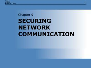 SECURING NETWORK COMMUNICATION