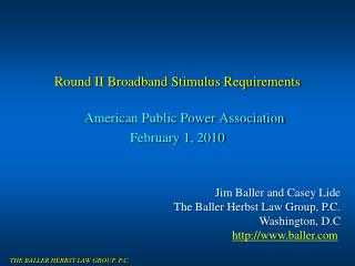 Round II Broadband Stimulus Requirements American Public Power Association February 1, 2010