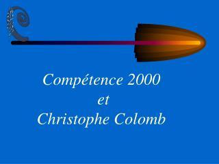 Compétence 2000 et Christophe Colomb