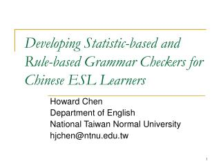 Developing Statistic-based and Rule-based Grammar Checkers for Chinese ESL Learners
