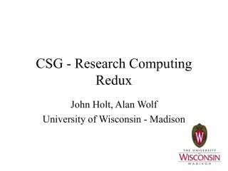 CSG - Research Computing Redux