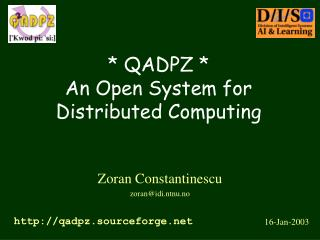 * QADPZ * An Open System for Distributed Computing