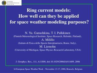 3d European Space Weather Week � November 13-17, 2006, Brussels, Belgium
