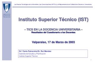 Dr.ª Carla Patrocínio/Dr. Rui Mendes Gabinete de Estudios y Planificación