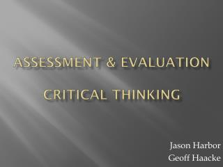 Assessment & Evaluation Critical Thinking