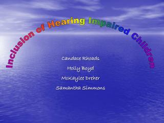 Inclusion of Hearing Impaired Children