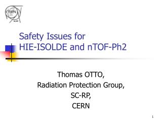 Safety Issues for HIE-ISOLDE and nTOF-Ph2