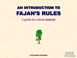 AN INTRODUCTION TO FAJAN S RULES A guide for A level students