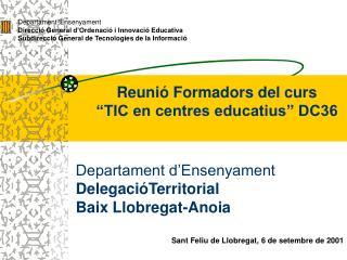 Departament 'Ensenyament Direcci� General d�Ordenaci� i Innovaci� Educativa