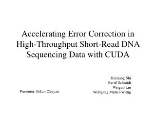 Accelerating Error Correction in High-Throughput Short-Read DNA Sequencing Data with CUDA