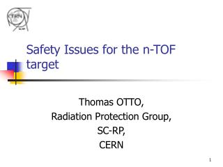 Safety Issues for the n-TOF target