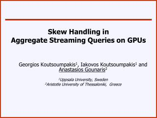 Skew Handling in  Aggregate Streaming Queries on GPUs