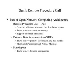 Sun's Remote Procedure Call