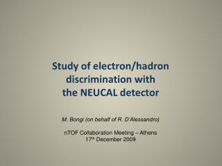 Study of electron/hadron discrimination with the NEUCAL detector