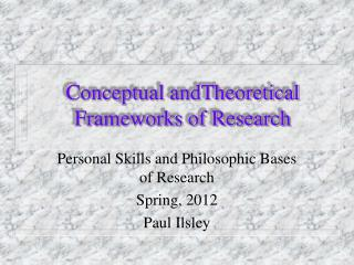 Conceptual  andTheoretical  Frameworks of Research