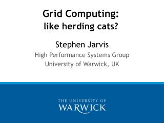 Grid Computing:  like herding cats?