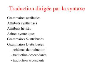 Traduction dirig�e par la syntaxe