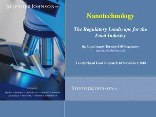 Nanotechnology  The Regulatory Landscape for the Food Industry