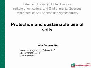 Protection  and  sustainable use of soils
