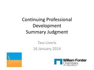 Continuing Professional Development Summary Judgment