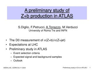 A preliminary study of  Z+b production in ATLAS