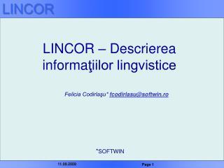 LINCOR – Descrierea informa ţiilor lingvistice