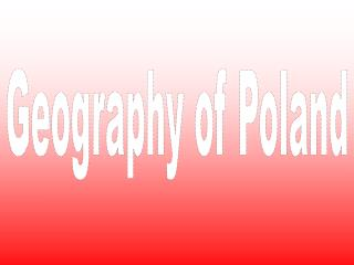 Geography of Poland