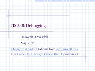 CIS 338: Debugging