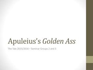 Apuleius  Golden Ass