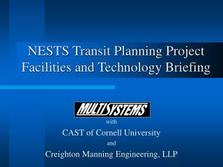 NESTS Transit Planning Project Facilities and Technology Briefing