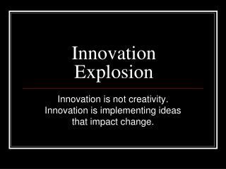 Innovation Explosion