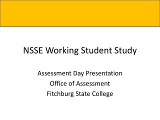 NSSE Working Student Study