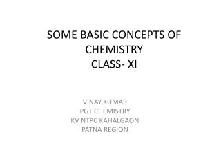 SOME BASIC CONCEPTS OF CHEMISTRY CLASS- XI