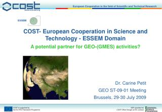 COST - European Cooperation in Science and Technology - ESSEM Domain